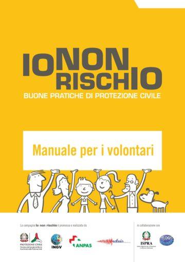 """""""Io non rischio"""": campagna nazionale per le buone pratiche di protezione civile  Il 14 ottobre volontari in piazza a Reggio Calabria"""