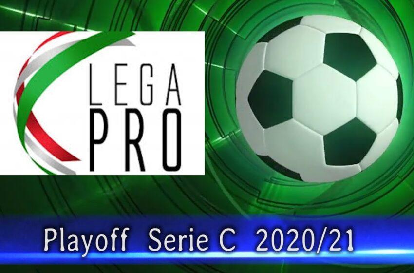 Playoff Serie C, i risultati del secondo turno